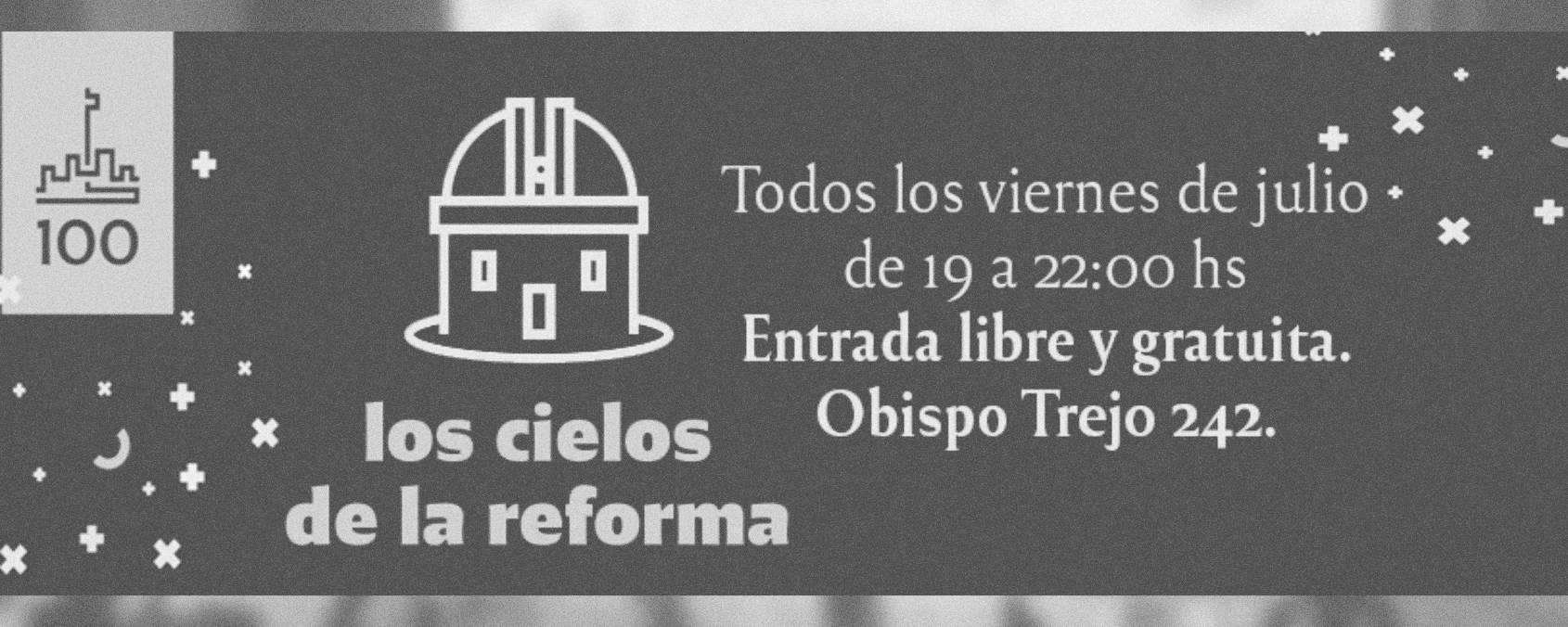 """En Julio llega el ciclo """"Los cielos de la reforma"""""""
